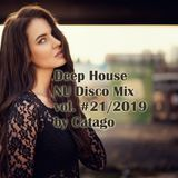 Deep House NU Disco Mix vol. #21 / 2019 by Catago