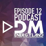 ENERGYLAND EPISODE 12 (YEAR MIX 2K16 (Trendy FM & Q Music)