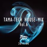 TAMA-TECH HOUSE MIX Vol.6 2015.06