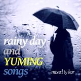 rainy day and YUMING songs