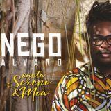 Nego Alvaro - Nego Alvaro Canta Sereno e Moa (2018)