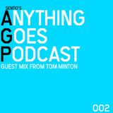 Anything Goes Podcast 002 TOMORROWLAND 2017 SPECIAL GUEST MIX FROM TOM MINTON