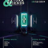 Satora & Friends@ Black&White - Satora Bday Set