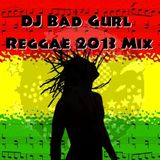 Reggae 2013 Mix
