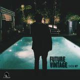FUTURE VINTAGE SHOW #7