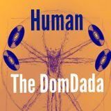 Human [with The DomDada]
