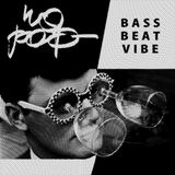 BASS BEAT VIBE by NO POP
