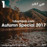 Specials Series | Faul & Wad - Autumn Special 2017 | 1daytrack