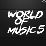 WORLD OF MUSIC 5 Mixed By BJERN