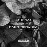 Cadenza Podcast | 105 - Hash Hendrex (Source)