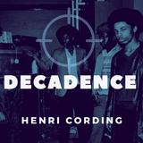[Mixtape] Decadence (S01E06)