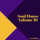 Soul House Volume 10 (Scott Melker Live)