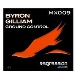 BYRON GILLIAM - GROUND CONTROL mx009