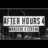 Manzone & Strong - After Hours 4 (April 2018)