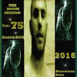 THE ROOM SESSESSION vol-75 DabithBCN 2016