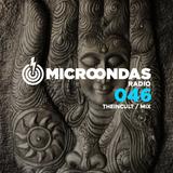 Microondas Radio 046 / Theincult mix, Shlohmo, Laurent Garnier, Oscar Mulero, Fort Romeau, DJ Haus