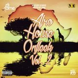 Afrohouse Onfleek Vol 2 Mixed By Dj Orrie Hosted By DiMC