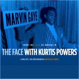 The Face #114 - Marvin Gaye Special w/ Kurtis Powers (02/04/17)