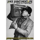 #JukeJoint2K15 Mixtape