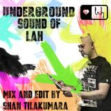 The Underground Soulful Sound of Love And Happiness Music - Mix And Edit by DJ Shan Tilakumara