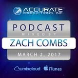 Zach Combs - Accurate Productions Podcast - Mar. 2, 2017