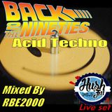 Back to the 90s Acid Techno By Dj RBE2000