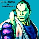 Electro Mix 4: Electro Fighter vs Pop Remixes - The Fête of Two Worlds