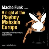 A Night At The Playboy Mansion Europe