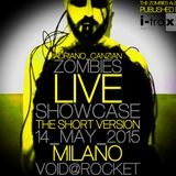 """ZOMBIES""THE ALBUM LIVE SHOWCASE (The Short Version)@VOID@ROCKET,MILANO,14_05_2015"