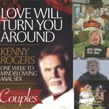 """The Kings of Pap featuring Strange Loop Presents """"Anal Kenny! (Love Will Turn You Around)"""""""
