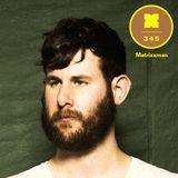 Podcast 345: Matrixxman