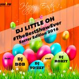 #TheBestShowEver (DJ Little Oh) ft. Dj Bob, Dj Yo!Zef & Dj Rokit