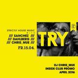 DJ ChrisMü - Inside Club - TRY - Promo April 16