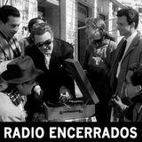 Radio Encerrados #26