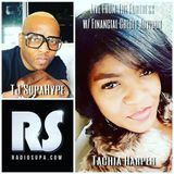 TJ SupaHype Live From The Fortress w/ Financial Credit Advisor, Latachia Harper 3/6/18