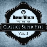 Giovane Webster - Classics Super Hits Mix Vol. 2