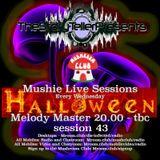 melody master mushie session 43