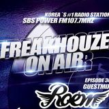 SBS Power FM-The After Club 'Freakhouze On Air' Episode 36 - Guest Mix : Roem