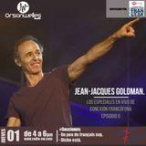 Conexión Francófona - 01-12-2016 - Los Especiales de CF en vivo - Episodio II - Jean-Jacques Goldman