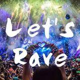 LET'S RAVE!