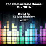 The Commercial Dance Mix 2016 - Mixed By DJ Luke Kitchiner