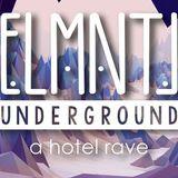 ELMNTL Underground + alpha method