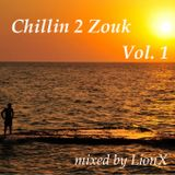 Chillin 2 Zouk Vol.1 mixed by LionX