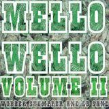 Wubber Stumpper, Lb Sand - Mello Wello Vol. II