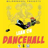 Lean On DanceHall
