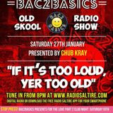 Bac2Basics with Chub Kray 27/01/18