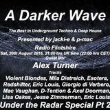 #079 A Darker Wave 20-08-2016 (guest mix Alex Turner, featured EP Redshifter)