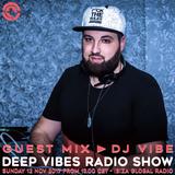 DJ Vibe - Deep Vibes @ Ibiza Global Radio (12.11.2017)
