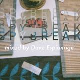 Spybreak with Dave Espionage   Ep. 3