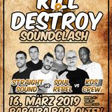 Kill & Destroy Soundclash 2019